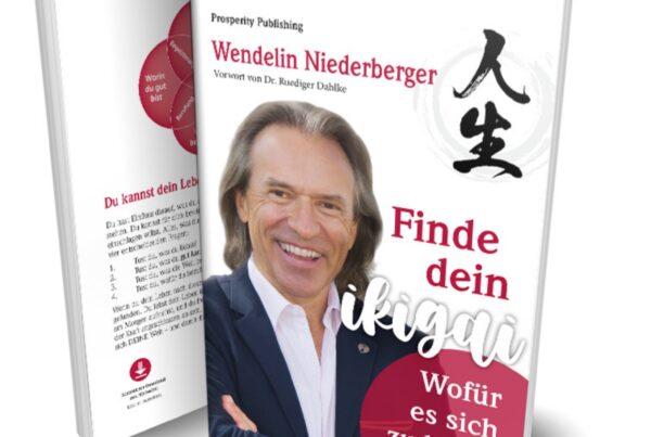 Finde dein Ikigai_Wendelin Niederberger